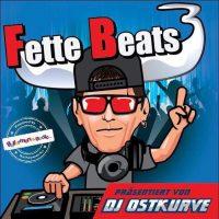 Fette Beats 3 (Präsentiert von DJ Ostkurve)