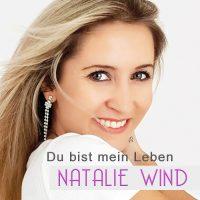 Natalie Wind - Du bist mein Leben